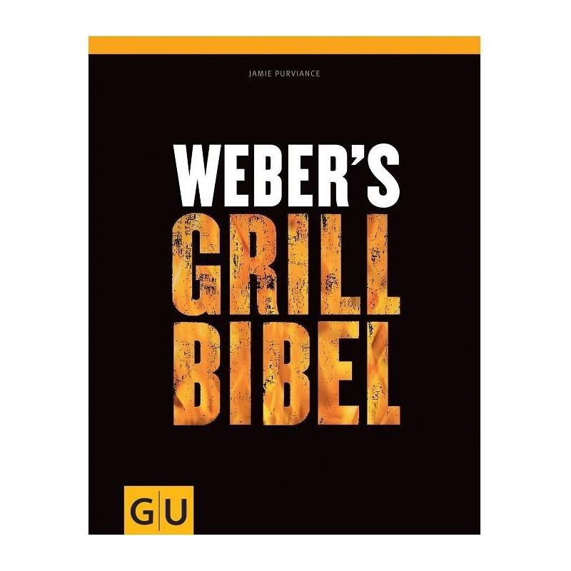 WEBER'S GRILL BIBEL - EN ALLEMAND